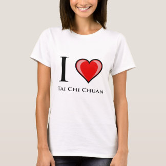 I Love Tai Chi Chuan T-Shirt