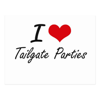 I love Tailgate Parties Postcard