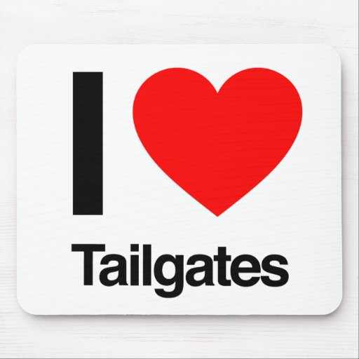 i love tailgates mousepads