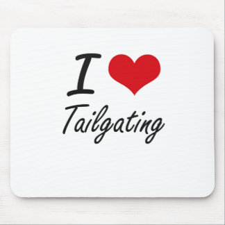 I Love Tailgating Mouse Pad