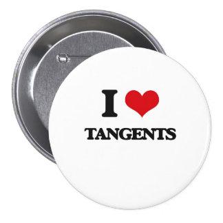 I love Tangents 7.5 Cm Round Badge