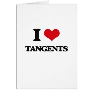 I love Tangents Greeting Card