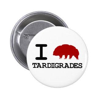 I Love Tardigrades 6 Cm Round Badge