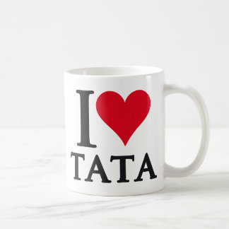 I LOVE TATA To Pays to Sends it Coffee Mug