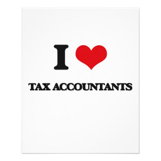 I love Tax Accountants Full Color Flyer