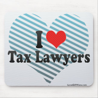 I Love Tax Lawyers Mousepad