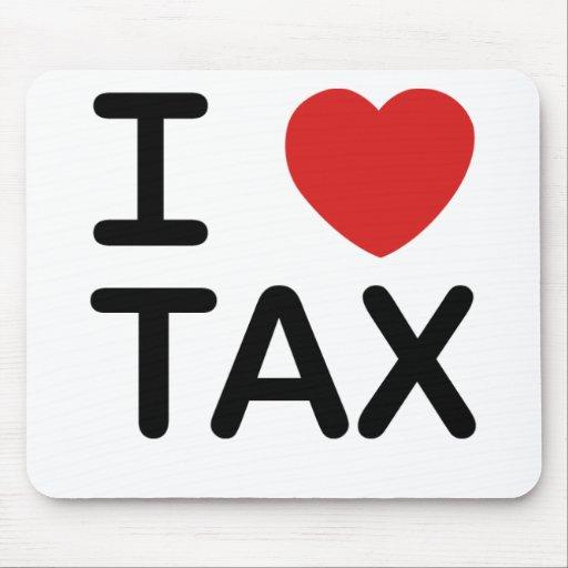 I Love Tax Mouse Pad