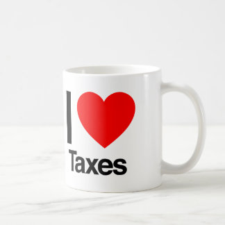 i love taxes coffee mug