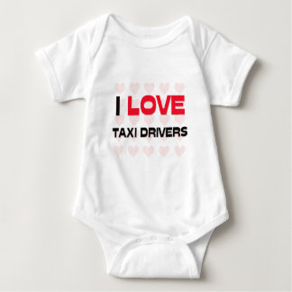I LOVE TAXI DRIVERS BABY BODYSUIT