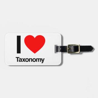i love taxonomy luggage tag