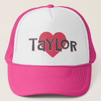 I Love TAYLOR Trucker Hat