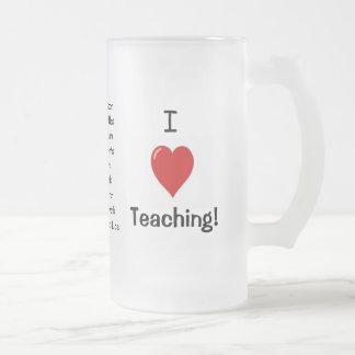 I Love Teaching! Joke Glass Mug