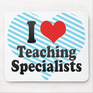 I Love Teaching Specialists Mousepad