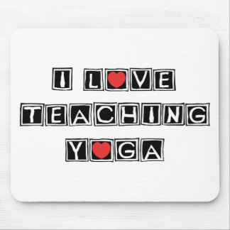 I Love Teaching Yoga Mouse Pad
