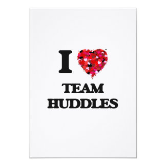 I love Team Huddles 13 Cm X 18 Cm Invitation Card