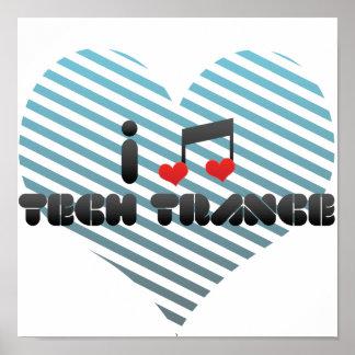 I Love Tech Trance Print