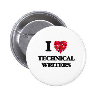 I love Technical Writers 6 Cm Round Badge
