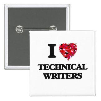 I love Technical Writers 15 Cm Square Badge
