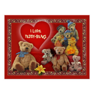 I love Teddy-Bears Poster