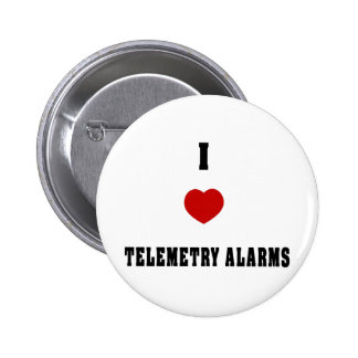I Love Telemetry Alarms 6 Cm Round Badge