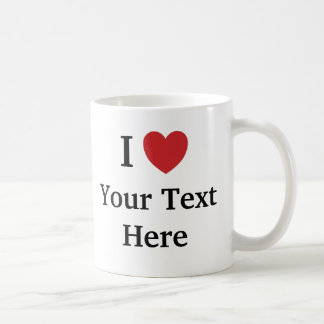 I Love Template Mug - Add Text
