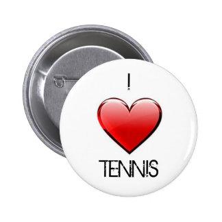 I love tennis button