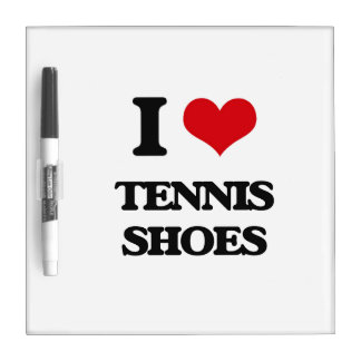 I love Tennis Shoes Dry Erase Boards