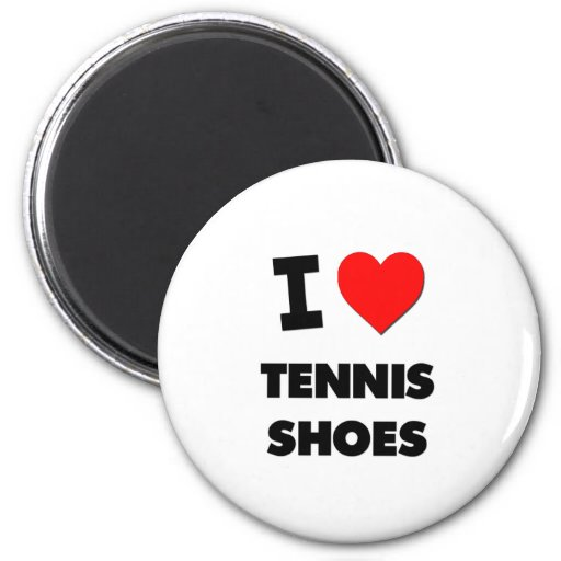 I love Tennis Shoes Refrigerator Magnets