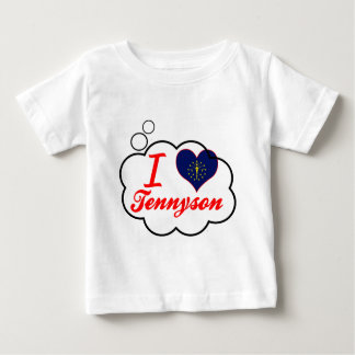 I Love Tennyson, Indiana Baby T-Shirt