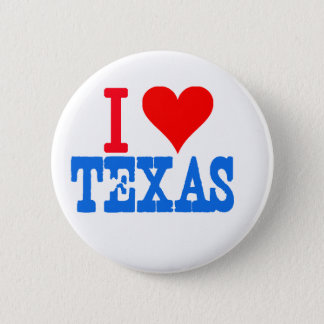 I love Texas 6 Cm Round Badge