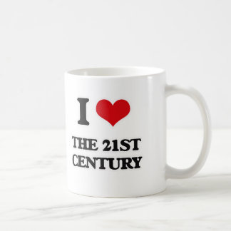 I Love The 21St Century Coffee Mug