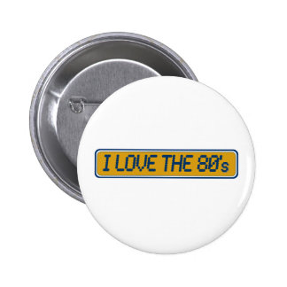 I Love The 80'S Buttons