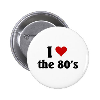 I love the 80's pin