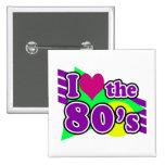 I Love the 80's Geometric Neon Eighties Party 15 Cm Square Badge