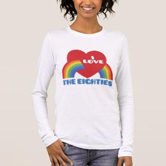 I Love The 80's Long Sleeve T-Shirt