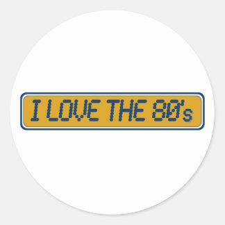 I Love The 80'S Round Sticker