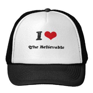 I Love THE BELIEVABLE Trucker Hats