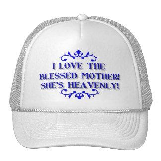 I love the Blessed Mother! She's Heavenly! Trucker Hat