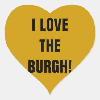 I LOVE THE BURGH! HEART STICKER