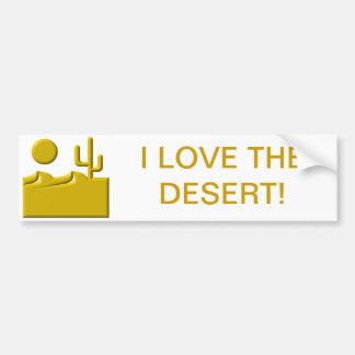 I love the desert bumper sticker