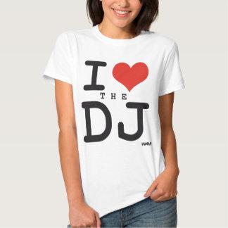 I love the DJ Shirts