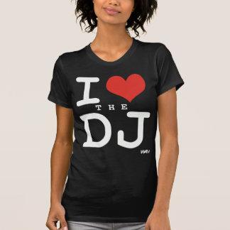 I love the DJ Tshirts