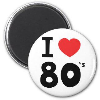 I love the eighties 6 cm round magnet