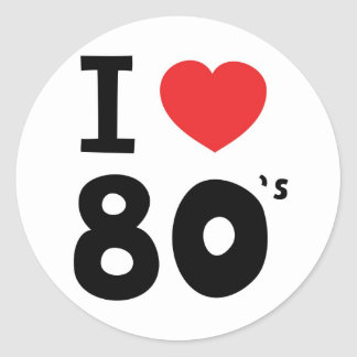 I love the eighties round sticker