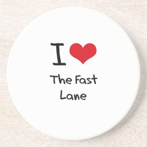 I Love The Fast Lane Drink Coaster