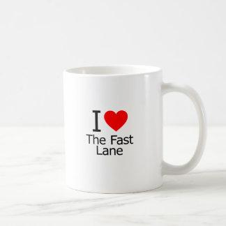 I Love the Fast Lane Mugs