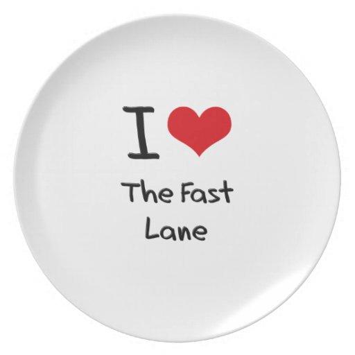 I Love The Fast Lane Dinner Plates
