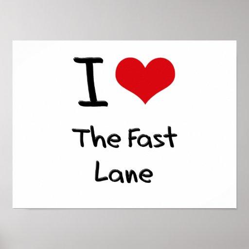 I Love The Fast Lane Print