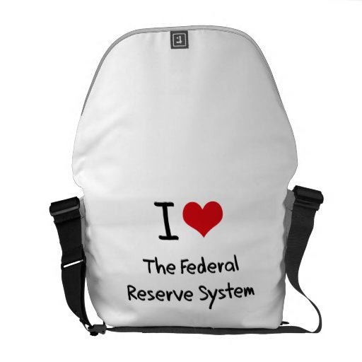 I Love The Federal Reserve System Messenger Bags