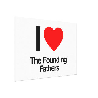 i love the founding fathers canvas print